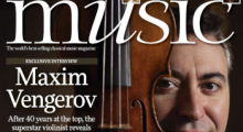 Maxim Vengerov cover feature BBC Music Magazine by Richard Morrison
